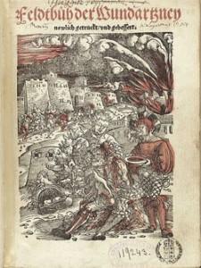 """Hans von Gersdorff (ca. 1455 - 1529) """"Feldbuch der Wundarzney"""""""
