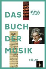 Cover des Buchs: Arnold Werner-Jensen: Das Buch der Musik