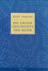 Cover des Buchs: Kurt Pahlen: Die große Geschichte der Musik.